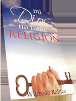 Libro Mi Dios No Tiene Religión